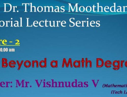 Msgr. Dr.Thomas Moothedan Memorial Lecture Series.