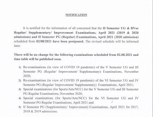 II Sem UG and PG Regular exams, April 2021 have been postponed.